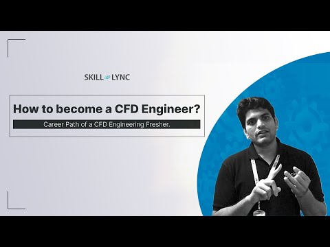 How to become a CFD Engineer, being a Fresher? | Skill-Lync