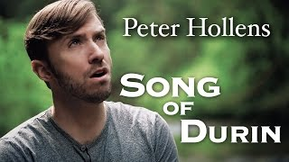 Peter Hollens - Song Of Durin