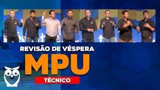 Revisão de Véspera MPU para Técnico AO VIVO ÀS 8h30min