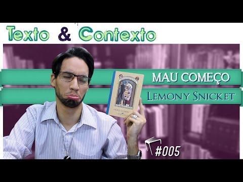 Desventuras em S�rie - Mau Come�o (Lemony Snicket)
