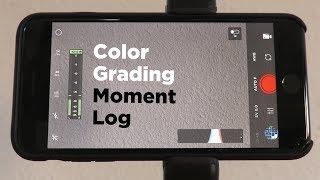 "Moment ""Log"" Color Grading Tutorial"