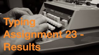Typing Assignment 23 - Results
