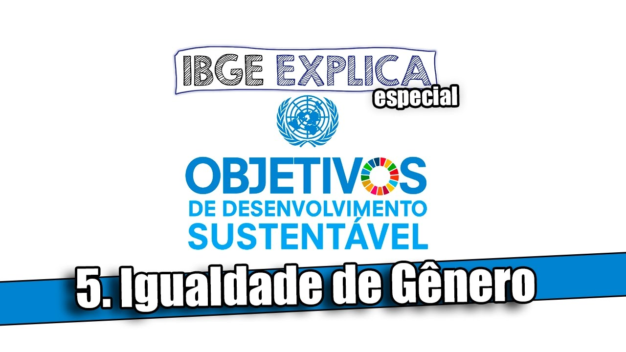 IBGE Explica • ODS 5
