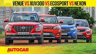 Hyundai Venue vs XUV300 vs Ecosport vs Nexon petrol MT | Comparison Review | Autocar India
