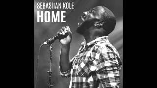 """Sebastian Kole - """"Home"""""""