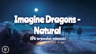 Imagine Dragons   Natural (Lirik Dan Arti)   Terjamahan Indonesia