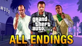 GTA 5 - All Endings / Final Missions