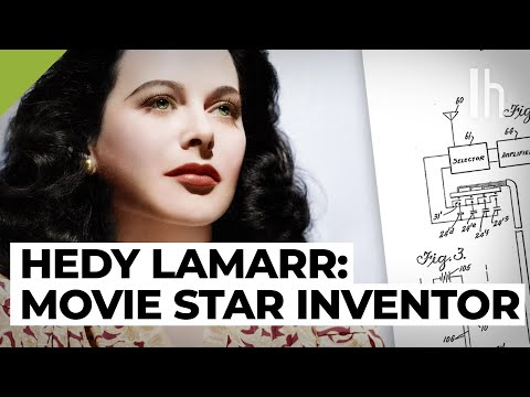 Hedy Lamarr, the Movie Star Inventor