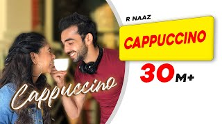 Cappuccino | Niti Taylor | Abhishek Verma | R Naaz | Sourav