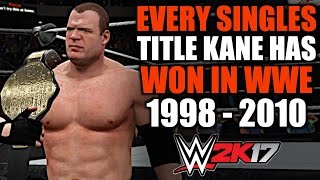 WWE 2K17: Every Singles Title Kane Has Won in WWE (1998 - 2010)