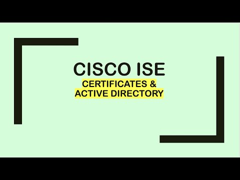 Cisco ISE : Certificates and Active Directory - YouTube