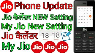 JIO phone my JIO New official update,jio phone me Jio calendar New official Satting update
