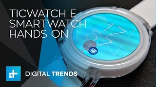 Ticwatch E Smartwatch - Hands On Review