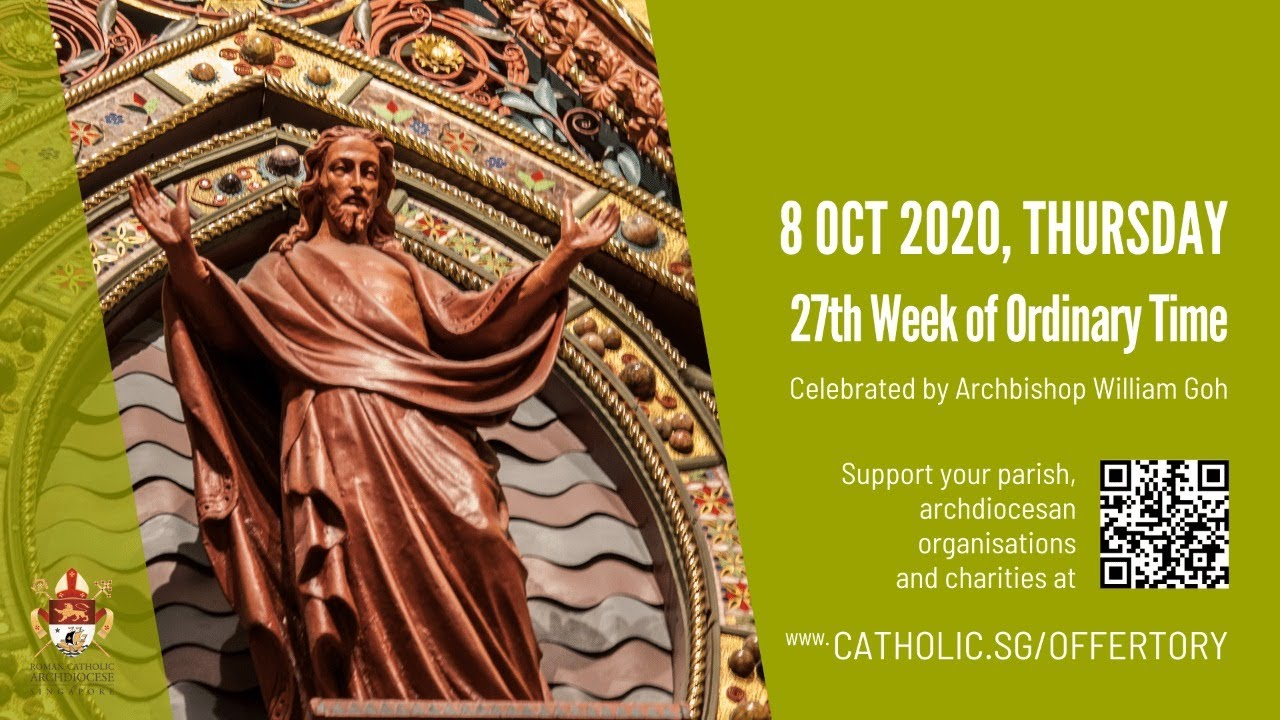 Catholic Mass Today Online Thursday 8th October 2020, 27th Week of Ordinary Time 2020
