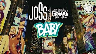Joss Projekt Ft. Jack Boston - Baby (Filatov & Karas Remix) [Official Video]