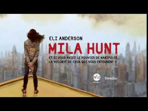 Mila Hunt, bande annonce