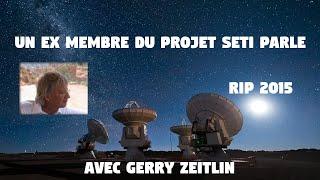 Gerry Zeitlin - Le Projet SETI - Anton Parks