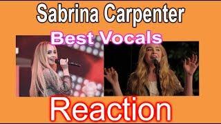 SABRINA CARPENTER BEST VOCALS - REACTION