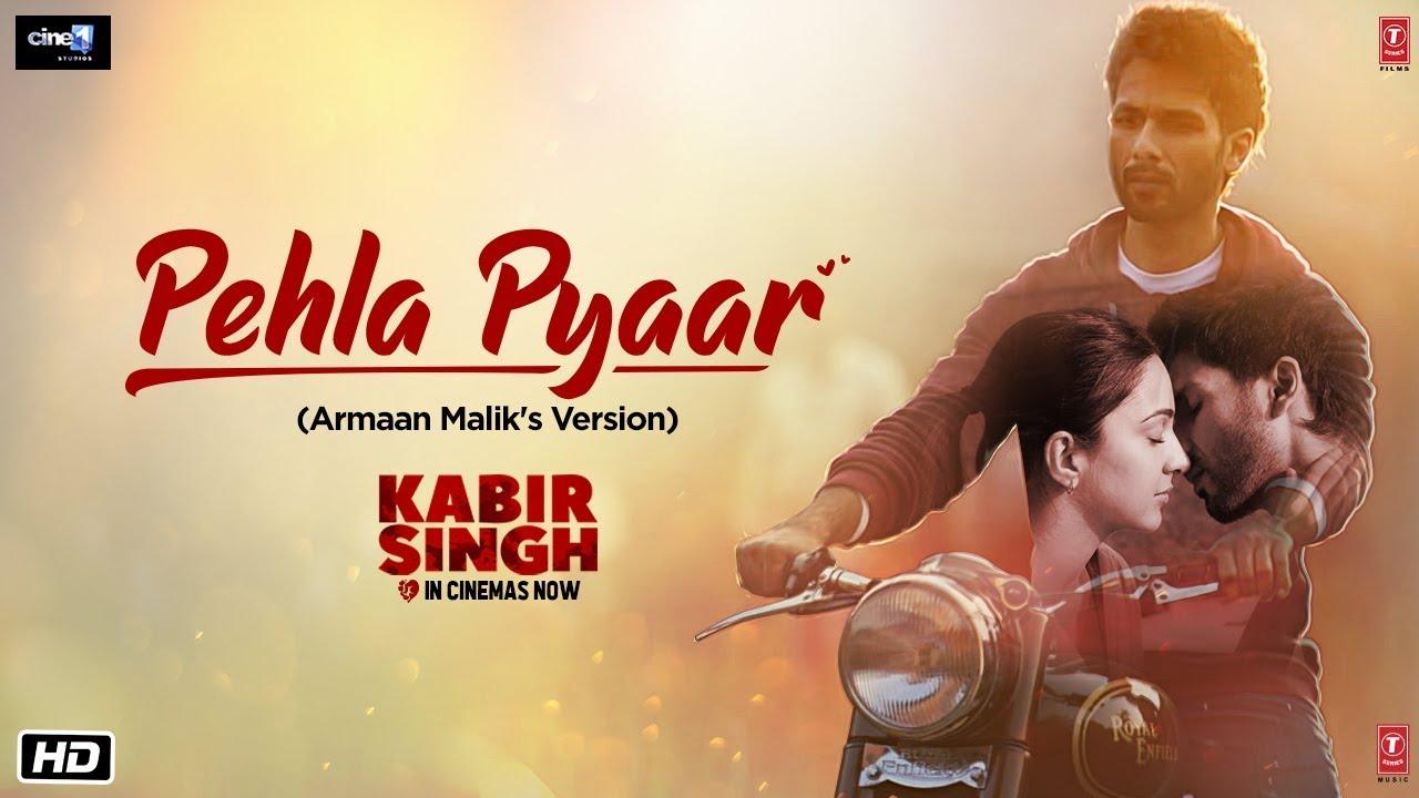 पहला प्यार Pehla Pyaar Lyrics in Hindi - Kabir Singh