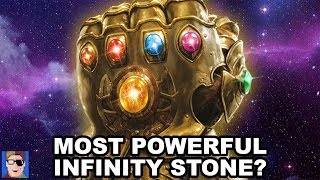 Which Infinity Stone Is The Most Powerful? | Avengers Theory