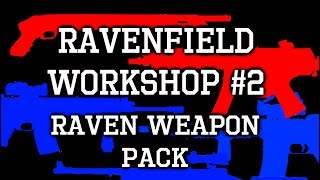 ravenfield weapon mods - Kênh video giải trí dành cho thiếu nhi