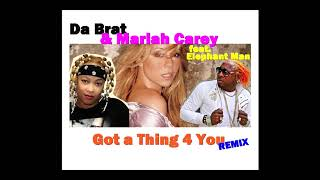 Da Brat & Mariah Carey - Got a Thing 4 You (Remix feat. Elephant Man)