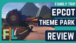 Disneys Epcot Theme Park Review 2017 (Hours, Prices, Rides, Attractions, And MORE!)