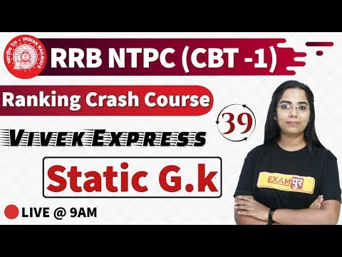 Class-39|| RRB NTPC 2019 || Vivek Express || By Monika Ma'am || Static GK