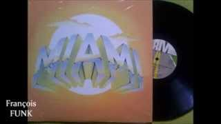 Miami - You've Come A Long Way Baby (1978) ♫