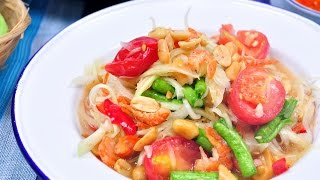 Thai Papaya Salad (Thai Food) – Som Tam Thai ส้มตำไทย –  Daily Dish – 2014