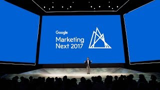 Google Marketing Next 2017 - Innovations Keynote - Full Video