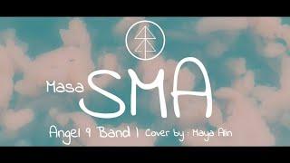 LAGU PERPISAHAN SEKOLAH SEDIH BANGET 😭😭😭   MASA SMA - ANGEL 9 BAND   COVER BY MAYA ALIN #LIRIK