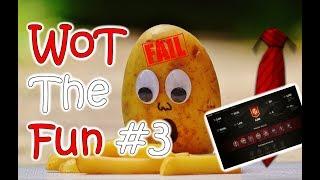 WoT The Fun #3 | World of Tanks Fails & Lols