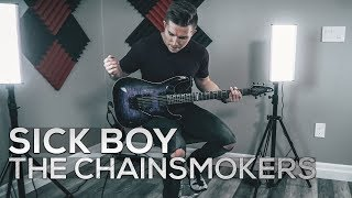 Sick Boy - The Chainsmokers - Cole Rolland (Guitar Cover)