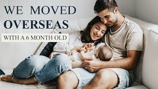 Moving Overseas to Italy | With a 6 Month Old Baby | The ReStylers