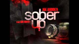 "Joe Budden ft. Crooked I - ""Sober Up"" + Lyrics [Mastered Version]"