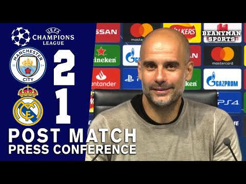 Man City 2-1 Real Madrid (Agg 4-2) – Pep Guardiola – Post Match Press Conference – Champions League