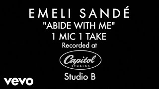 Emeli Sandé - Abide With Me (1 Mic 1 Take)