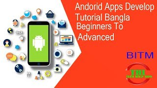 Android Apps Development Tutorial In Bangla