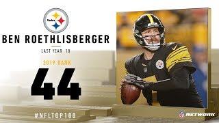 #44: Ben Roethlisberger (QB, Steelers)   Top 100 Players of 2019   NFL