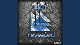 Bend It (Original Mix)