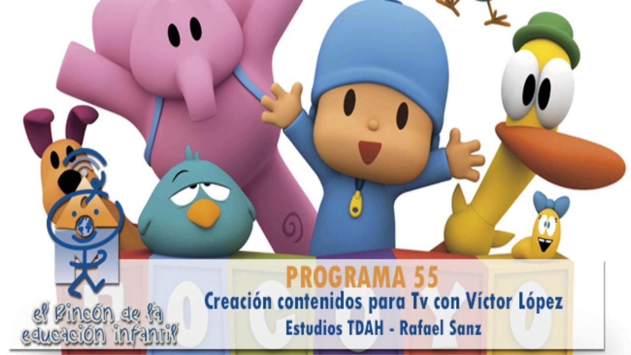 Creación contenidos infantiles para TV - Déficit de atención - Rafael Sanz (p55)