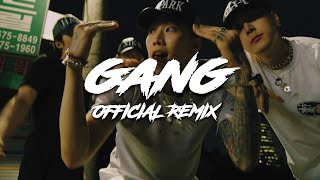 GANG (Official Remix) (with pH-1, Sik-K, Jay Park & HAON)