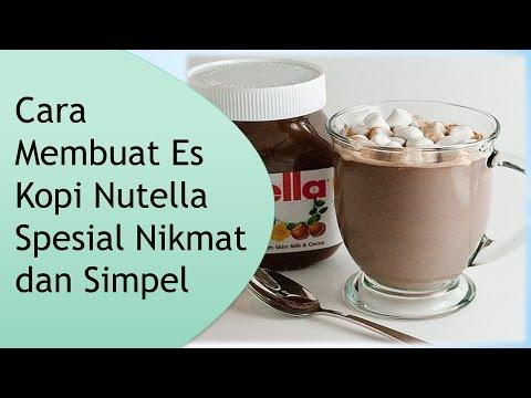 Video Cara Membuat Es Kopi Nutella Spesial Nikmat dan Simpel