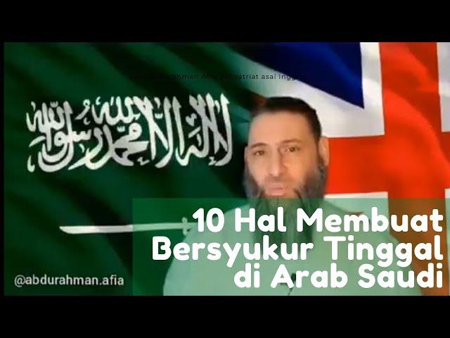 10 Hal yang Membuat Bersyukur Tinggal di Arab Saudi
