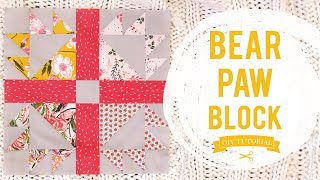 How to make a Bear Paw Block