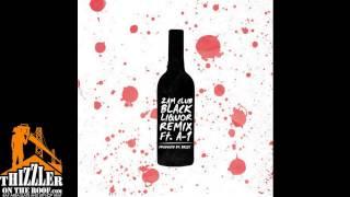2AM Club ft. A-1 - Black Liquor (Bassy Remix) [Thizzler.com]