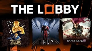 Zelda: Breath of the Wild DLC, Prey, Darksiders 3, Hideo Kojima Film -The Lobby