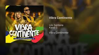 Léo Santana, Karol G - Vibra Continente (Audio)