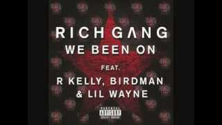 Rich Gang Lil Wayne Ft R Kelly We Been On Instrumental
